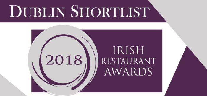Dublin Shortlist for the Irish Restaurant Awards Announced